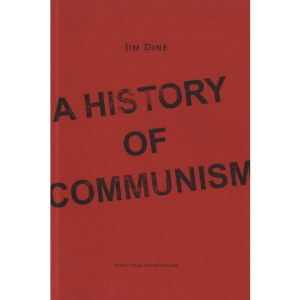 Jim Dine: History of Communism